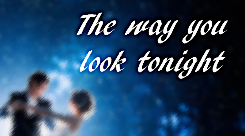 the-way-you-look-tonight