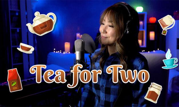 Tea for Twoの動画配信(Verse付き)和訳は日本語字幕に付けました。